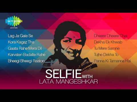 Selfie with Lata Mangeshkar - Super Hit Songs of Lata Mangeshkar