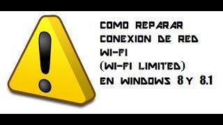COMO REPARAR CONEXION DE RED WI-FI (WI-FI LIMITED) EN