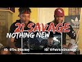 21 Savage Nothin New Official Music Video REACTION