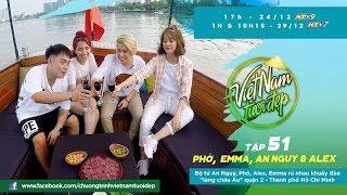"""Bộ tứ Phở, An Nguy, Alex, Emma rủ nhau khuấy đảo """"làng châu Âu"""" Quận 2 - Thành phố Hồ Chí Minh"""