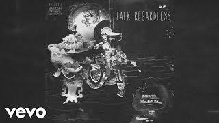 Desiigner - Talk Regardless