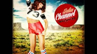 Julia Channel- What You Say