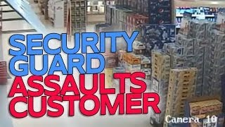 [Security Guard Assaults Customer (FULL VIDEO)] Video