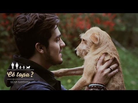 Luan Santana - Cê Topa (Clipe Oficial / Vídeo documentário)