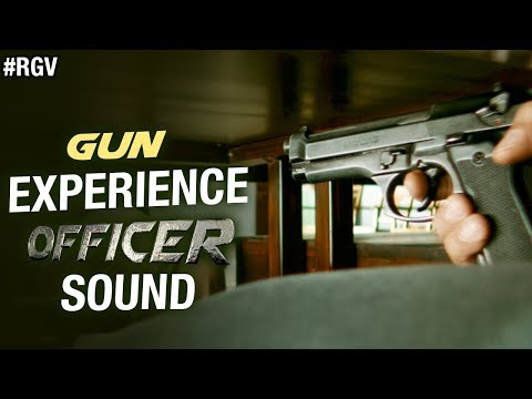 GUN - Experience OFFICER Sound | #RGV