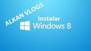 Instalar Windows 8 Pro Final [Español].