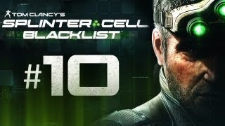 Splinter Cell Blacklist Gameplay Walkthrough Part 10