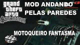 Mod Andar Nas Paredes Motoqueiro Fantasma (GTA San Andreas PC)