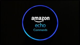 25 Cool Amazon Echo Commands You Can Use Outside US and UK