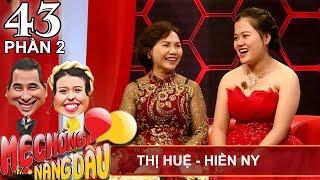 Mẹ chồng không hài lòng con dâu làm đám cưới vào thứ 6 ngày 13 | Thị Huệ - Hiền Ny | MCND #43 😡