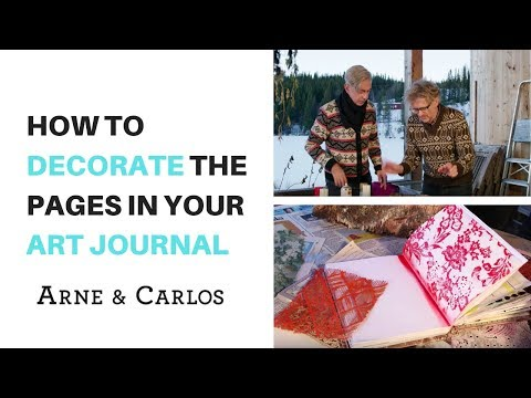 How to decorate the pages of your Art Journal by ARNE & CARLOS