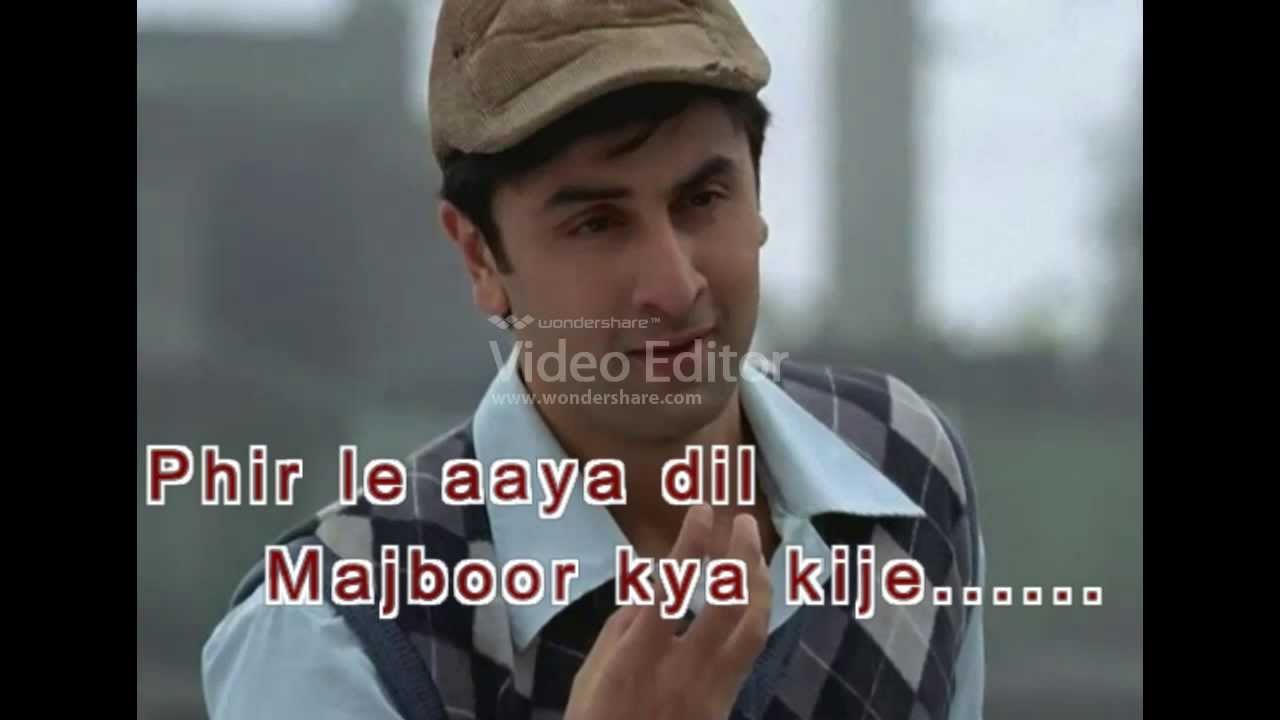 Phir Le Aaya Dil Lyrics Barfi Song By Arijit Singh - YouTube
