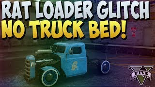 "GTA 5 ONLINE : RAT LOADER WITHOUT BED GLITCH! ""RAT LOADER"" WITHOUT TRUCK BED!  ""GTA 5 1.10 Glitch"""