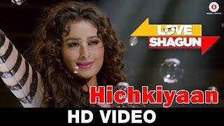 Love Shagun Official Trailer, Anuj Sachdeva, Nidhi Subbaiah, Vikram Kochhar, Bollywood latest movies, hichkiyan song,