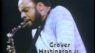 ??????·?????Jr. - IN CONCERT 1981 Grover Washington Jr.