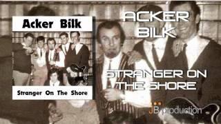Stranger On the Shore – Acker Bilk