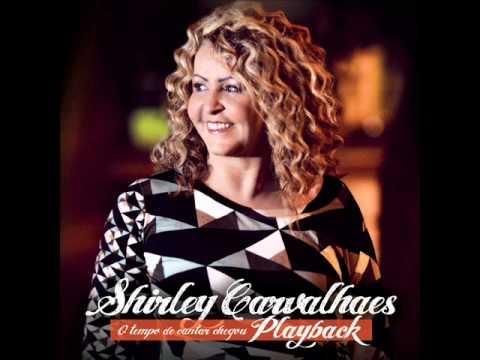 Shirley Carvalhaes - Esse Adorador (Playback)