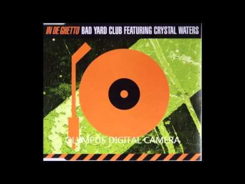 Crystal Waters - In de ghetto (radio mix)