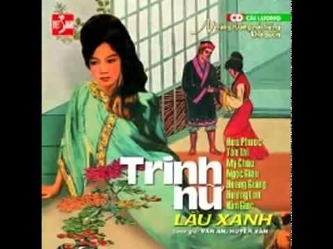 Trinh nữ lầu xanh  Cải lương trước 1975  Hữu Phước, Tấn Tài, Mỹ Châu, Ngọc Giàu