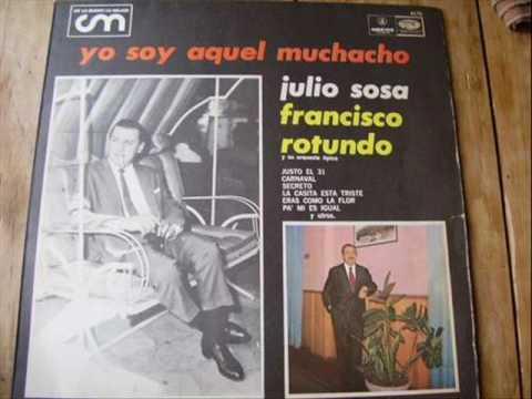 JULIO SOSA Y F. ROTUNDO - DIOS TE SALVE, M'HIJO (1955).