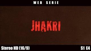 Jhakri - Episode 4