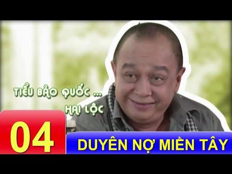 Phim Việt Nam Hay | Duyên Nợ Miền Tây - Tập 4