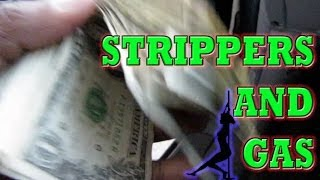 Strippers and Gas- #Vlog 55