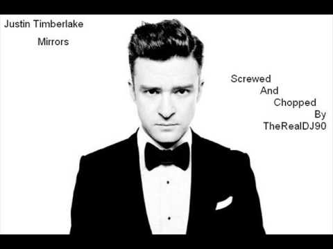 Justin Timberlake - Mirrors Prod. by Timbaland Screwed And Chopped By TheRealDJ90