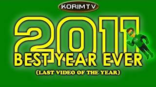 2011 BEST YEAR EVER!