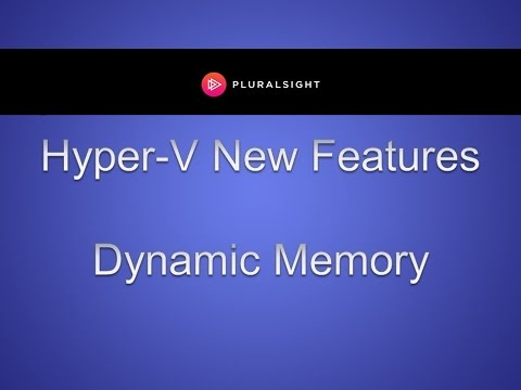 Configuring Dynamic Memory in Hyper-V