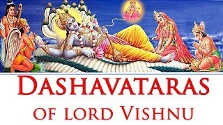 Dashavatara -10 Incarnations of Lord Vishnu (Narayana) with Photos