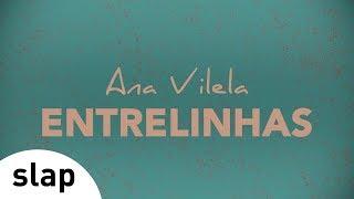 "Ana Vilela - Entrelinhas (Álbum ""Ana Vilela"") [Lyric Video]"