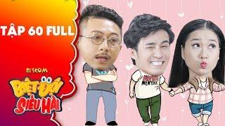 """Biệt đội siêu hài   tập 60 full: Lâm Vĩ Dạ """"đổ"""" Huỳnh Lập mặc kệ Hứa Minh Đạt ra sức thể hiện"""
