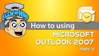 Microsoft Outlook 2007 Tutorial (Part 2 Of 2)