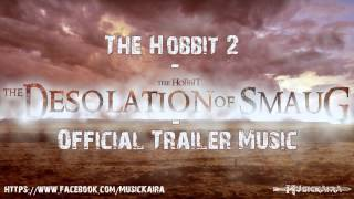 The Hobbit 2 Official Trailer Song (The Desolation Of Smaug)
