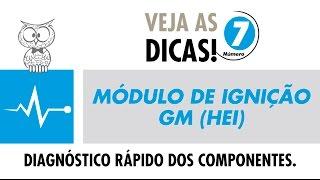 Dica MTE 07 – Módulo de Ignição (Hei) – GM