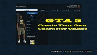 GTA 5 How To Create Your Own Character Online