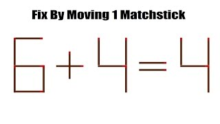 Can You Solve The Viral Matchstick Puzzle 6 + 4 = 4?