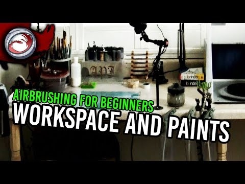 Airbrushing for the Beginner #2: Workspace and Paints