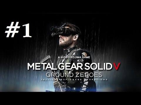 [Phần 1] Cùng chơi Metal Gear Solid 5 Ground Zeroes (Phong cách stealth): Giải cứu tù binh