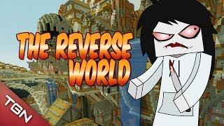 MINECRAFT: THE REVERSE WORLD