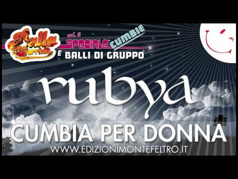 RUBYA - CUMBIA - BALLA E SORRIDI VOL.2  - BALLO DI GRUPPO - SPECIALE CUMBIE
