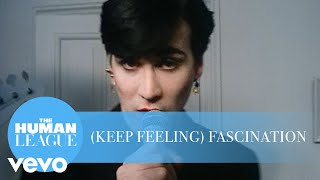 (Keep Feeling) Fascination – The Human League