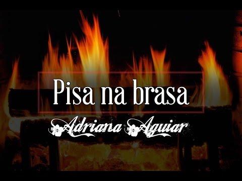 Pisa Brasa - Adriana Aguiar (Video Oficial dos Gideões 2013)