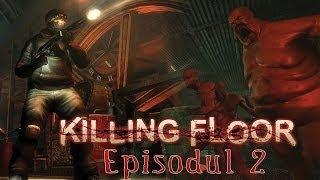 Killing Floor  Walkthrough - Mos Craciun cel saltaret [Ep 2]