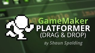 Game Maker Studio: Drag & Drop Platformer Tutorial