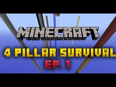 Minecraft: Four Pillar Survival | Ep 1 |