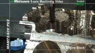 Matsuura Maxia: V8 Engine Block Machined From Solid