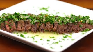 Grilled Skirt Steak and Chimichurri - Love At First Bite Ep 63