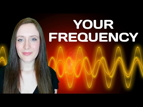 How To Tell Your FREQUENCY. Plus How To Raise Your Frequency. Things That Lower It To AVOID.